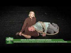 Arccal a földön a Húszadik század - versszínházi emlékműsor, második rész Budapest