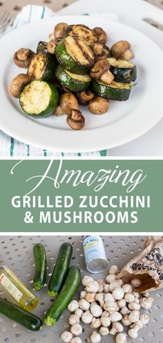 The easiest grilled side for BBQ or grilling day. Grilled zucchini and mushrooms a healthy side, simple yet so amazing. #grilledmushroomandzucchini Vegetarian Grilling, Healthy Grilling Recipes, Healthy Summer Recipes, Barbecue Recipes, Bbq Meals, Camping Recipes, Barbecue Sauce, Bbq Grill, Side Dishes For Bbq