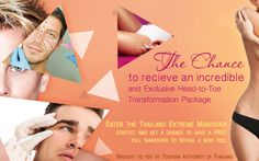 Do you want to be a part of Thailand Extreme Makeover's tremendous experience? To join the contest, simply log on to www.TourismThailand.org/Thailandextrememakeover and apply.