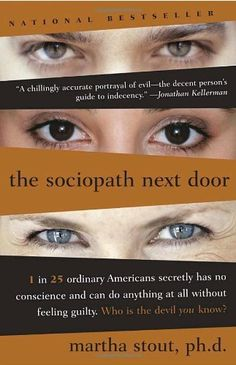 We are accustomed to think of sociopaths as violent criminals, but in The Sociopath Next Door, Harvard psychologist Martha Stout reveals that a shocking 4 percent of ordinary people—one in twenty-five—has an often undetected mental disorder, the chief symptom of which is that that person possesses no conscience. He or she has no ability whatsoever to feel shame, guilt, or remorse.