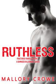 Ruthless | http://paperloveanddreams.com/book/1083918149/ruthless | He knows her secret.But he'llnever tell...It would cost him a fortune.Strong, independent Jean Hill is stuck in a dead end job with no hope for getting out of her small town. But when a sexy and mysterious stranger offers her an opportunity for wealth, prestige, and power, Jean can't refuse the offer.But there's more to Colin Carter than Jean realizes. Withulterior motives and a plot for revenge, Colin might not be the…