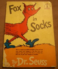 Fox in Socks by Dr. Seuss 1986 by mandtsimplyvintage on Etsy, $5.00  We used this in my voice and articulation class in my b.f.a. theatre program.  It has every sound in the english language in it.  Use it with any dialect to cover your bases and to warm up before a show!