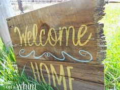 Welcome Home Barnwood Sign | Denise on a Whim