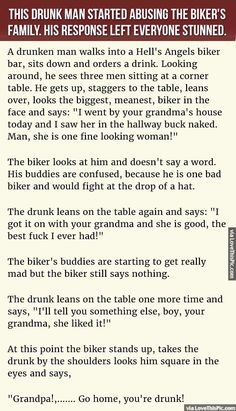 A Drunk Man Starts Abusing This Biker's Family But His Response Left Everyone Stunned. funny jokes story lol funny quote funny quotes funny sayings joke hilarious humor stories funny jokes best jokes ever best jokes