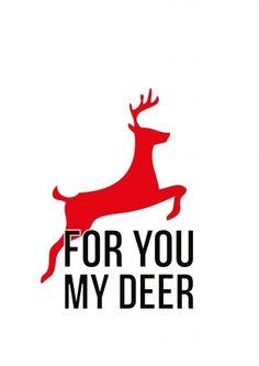 For you my deer (© KaartjeVanDaan) #kerstkaart