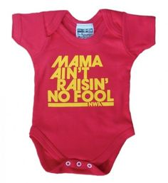 Mama Ain't Raisin' No Fool Red Babygrow with Yellow print (onesie) by Nippaz With Attitude
