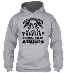 TANGUAY - My Veins Name Shirts #Tanguay