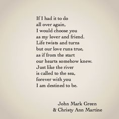 Lover and Friend - Love Poems Poetry Quotes - Husband Wife Anniversary #love #johnmarkgreen #christyannmartine https://www.facebook.com/JohnMarkGreenPoetry
