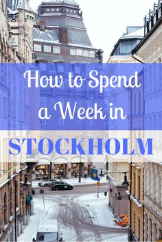 From the world's longest art gallery to the ABBA museum, here's how to spend a week in Stockholm.