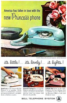 """Princess Phone - what princess didn't want one?!  """"It's little, it's lovely, it lights."""" Pure genius in a vintage ad."""