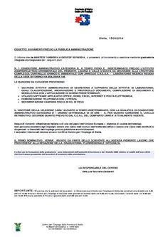 Si informa che da MARTEDI' 16/09/2014 A GIOVEDI' 02/10/2014 , si procederà all'avviamento a selezione mediante graduatoria  I lavoratori interessati devono essere iscritti al Centro per l'Impiego di Biella.