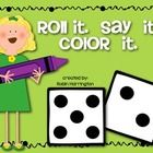 Dice Game: {Roll It. Say It. Color It.} Supports Kindergar