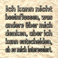 German Quotes, What I Need, Smart Girls, True Words, Positive Thoughts, Proverbs, Philosophy, Affirmations, Mindfulness