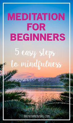 Are you confused about how to meditate ? Find here 5 easy steps to mindfulness that will help any meditation beginner to start their practice. Meditation For Anxiety, Walking Meditation, Easy Meditation, Meditation Benefits, Meditation Quotes, Chakra Meditation, Meditation Practices, Mindfulness Meditation, Guided Meditation