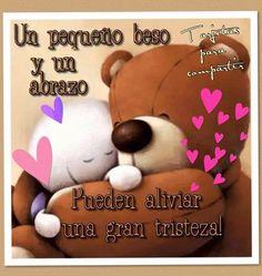 Un pequeño beso y un abrazo Pueden aliviar una gran tristeza !!! ღ Mi cielito mi mundo eres tu ღ Felices Fiestas !!!