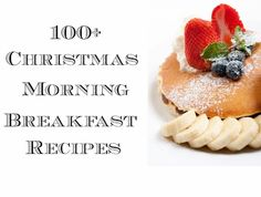 100+ Christmas Morning Breakfast Recipes