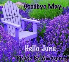 Goodbye May.  Hello June.