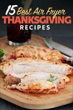 """15 Best Air Fryer Thanksgiving Recipes 