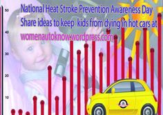 #Checkforbaby National Heat Stroke Prevention Awareness Day Share ideas to keep kids from dying in hot cars at womenautoknow.wordpress.com. Join our mission to make all women safe, confident and knowledgeable, drivers, passengers and consumers! Take the PLEDGE!