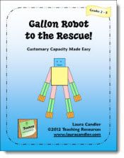 Gallon Robot to the Rescue is a comprehensive resource of teaching strategies and printables to help your students remember and convert between the customary units of capacity. After creating a Gallon Robot from paper patterns, students will learn the fractional relationships between cups, pints, quarts, and gallons. This ebook also includes cooperative learning activities, center games, and teacher demonstration pages. Complete directions, printables, and answer keys are provided. $