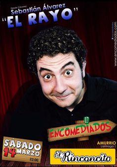 """El rinconcito.  Noche de Humor con Sebas """"El Rayo"""".  Sábado 14 de marzo a las 22:00."""