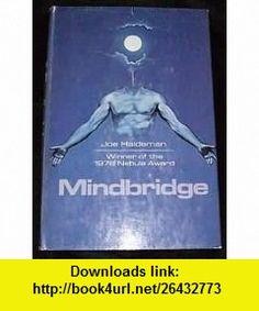 MINDBRIDGE -- BARGAIN BOOK (9781299449305) JOE HALDEMAN , ISBN-10: 1299449301  , ISBN-13: 978-1299449305 , ASIN: B000W3YJ34 , tutorials , pdf , ebook , torrent , downloads , rapidshare , filesonic , hotfile , megaupload , fileserve