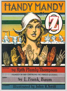 Book 31—Looking different in Fairyland: Handy Mandy in Oz | Canon & By Ruth Plumly Thompson & illustrator John R. Neill | Reread All 40 Books in the Oz Series | Tor.com