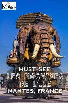 Les Machines De L'Ile: A Must-See In Nantes, France | Please enter the curious world of 'Les Machines de L'Île', where a team of mad builders brought together the best of Jules Verne and Leonardo daVinci | The Travel Tester- Self-Development Trough Travel: