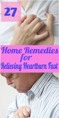 27 Home Remedies for Relieving Heartburn Fast