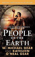People of the Earth (North America's Forgotten Past)  by W Michael Gear