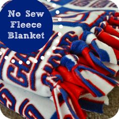 Wifessionals: No Sew Fleece Blanket  Must do with a soccer and baseball print for the boys!