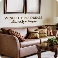 Wish Hope Dream (wall decal from WallWritten.com).