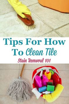 Here is a round up of tips and tricks for how to clean tile of many varieties, including ceramic, porcelain, stone of several types, and tile located in both the bathroom and kitchen {on Stain Removal 101} #CleanTile #CleaningTile #CleaningTips