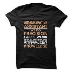 Funny ADMINISTRATIVE ASSISTANT T-Shirts, Hoodies. ADD TO CART ==► https://www.sunfrog.com/Faith/Best-Seller--ADMINISTRATIVE-ASSISTANT-58435462-Guys.html?id=41382