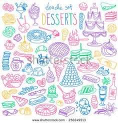 Set Of Various Doodles, Hand Drawn Rough Simple Sketches Of Different Kinds Of Desserts, Sweets, Candies, Pastries. Vector Freehand Illustration Isolated On White Background. - 250249513 : Shutterstock