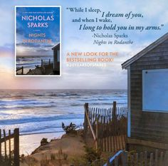 New digital cover for Nights in Rodanthe! Nicholas Sparks Quotes, The Longest Ride, Walk To Remember, The Last Song, Dear John, Safe Haven, Message In A Bottle, Screenwriting, 20 Years