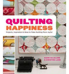 Quilting holds rich possibilities for exploring the many joys of creativity. This book features 20 original quilt designs that give readers a range of techniques to try, while the creative exercises, practices and other sidebars challenge them to explore ways their quilting can become even more meaningful.