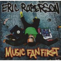 eric roberson / music fan first