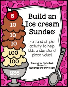 Free printable Place Value Ice Cream Sundae activity for kindergarten, first grade, and second grade kids
