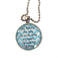 """""""So There's This Boy..."""" Pendant Necklace - this would be a nice gift for a Mother."""