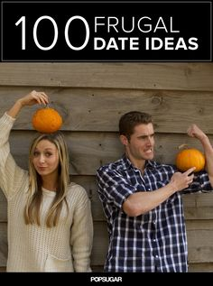 100 Frugal Date Ideas For Any Season.