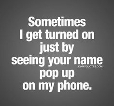 Couples quotes for him, flirting quotes for him, sexy quotes Couples Quotes For Him, Husband Quotes, Boyfriend Quotes, Couple Quotes, Flirting Quotes For Her, Flirting Texts, Flirty Memes For Him, Get Turned On, Kinky Quotes