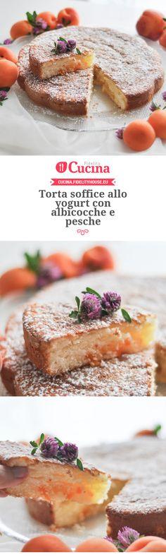 Torta soffice allo yogurt con albicocche e pesche