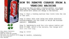 Code to remove coins from vending machines - snopes.com