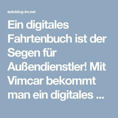 Ein digitales Fahrtenbuch ist der Segen für Außendienstler! Mit Vimcar bekommt man ein digitales Fahrtenbuch mit Akzeptanz vom Finanzamt... #Fahrtenbuch #Digital #Finanzamt #Aussendienst #einProzentMethodenoway