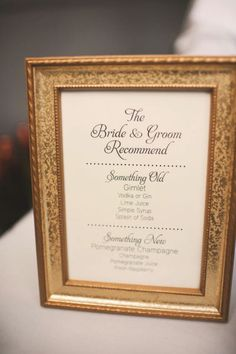 """I'd go for a different font and frame, but the """"something old, something new"""" setup for signature cocktails is a cute idea"""
