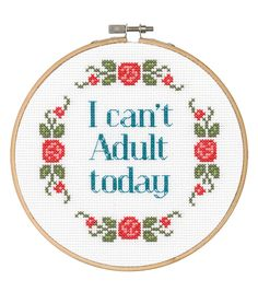 Say It! in cross stitch-Can't Adult