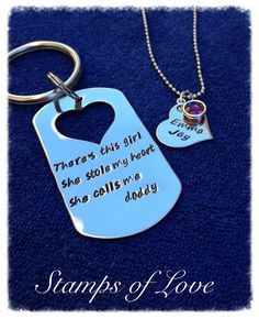 Fathers keychain with daughter necklace. http://www.stampsoflove.com/Fathers-Heart-Key-Chain-with-Matching-Daughters-Necklace-FAMDH2.htm