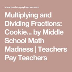 Flocabulary dividing fractions song keep change flip maths multiplying and dividing fractions cookie by middle school math madness teachers ccuart Choice Image