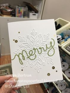 Jut a clean, simple, quick one today. It's BEAUTIFUL out and I have an urge to be outside! Fall is my FAVE! Last night I. Christmas Cards 2017, Stampin Up Christmas, Xmas Cards, Handmade Christmas, Holiday Cards, Greeting Cards, Snowflake Cards, Christmas Snowflakes, Carpe Diem